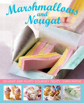 Marshmallows and Nougat book