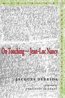 On Touching-Jean-Luc Nancy by Jacques Derrida
