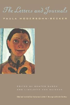 The Letters and Journals by Paula Modersohn-Becker