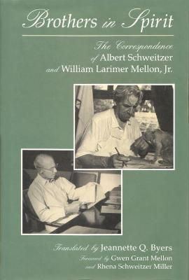 Brothers in Spirit by Albert Schweitzer