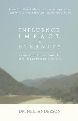 Influence, Impact & Eternity book
