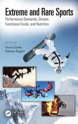 Extreme and Rare Sports: Performance Demands, Drivers, Functional Foods, and Nutrition book