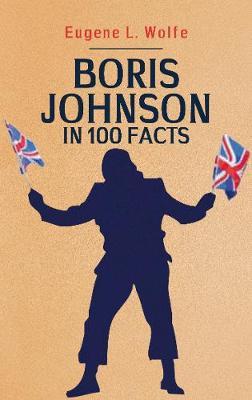 Boris Johnson in 100 Facts book