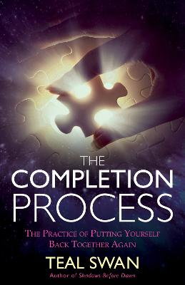 Completion Process by Teal Swan