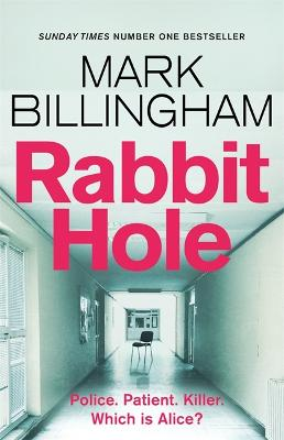 Rabbit Hole: The new masterpiece from the Sunday Times number one bestseller by Mark Billingham