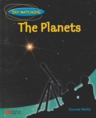 Sky Watching: Planets by Carmel Reilly