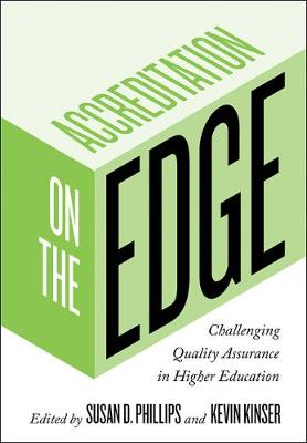 Accreditation on the Edge by Susan D. Phillips