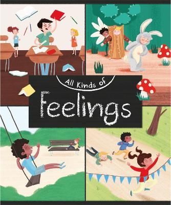 All Kinds of: Feelings by Judith Heneghan