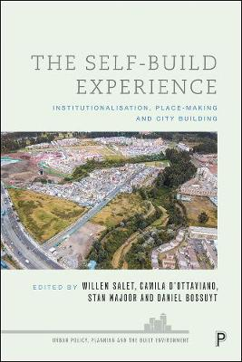 The Self-Build Experience: Institutionalisation, Place-Making and City Building book