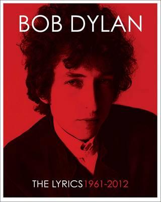 Lyrics by Bob Dylan