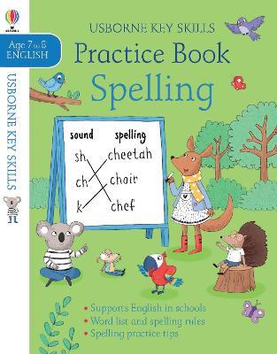 Spelling Practice Book 7-8 by Kirsteen Robson