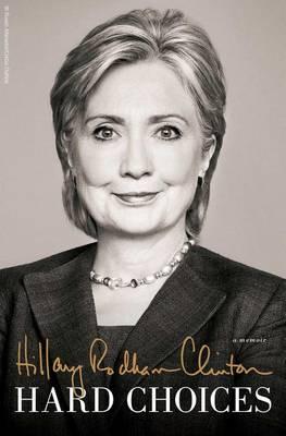 Hillary Rodham Clinton New Memoir by Hillary Rodham Clinton