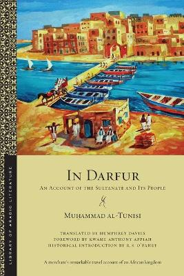 In Darfur: An Account of the Sultanate and Its People by Muhammad al-Tunisi