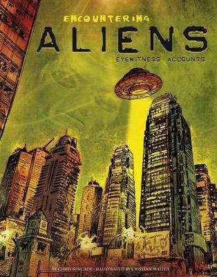 Encountering Aliens by Chris Kincade