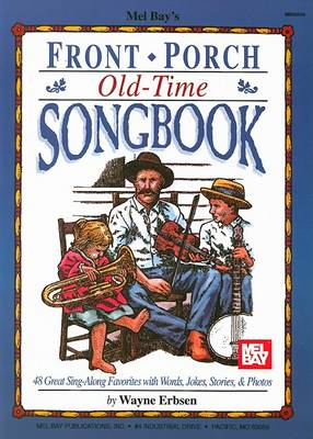 Front Porch Songbook by Wayne Erbsen