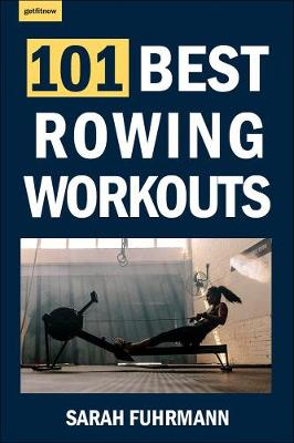 101 Best Rowing Workouts book