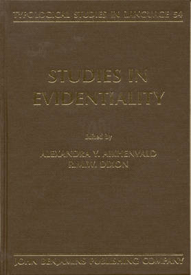 Studies in Evidentiality by Alexandra Y. Aikhenvald