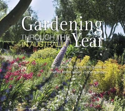 Gardening Through the Year Australia by DK Australia