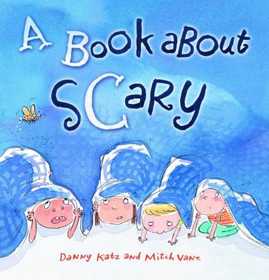 A Book About Scary by Mitch Vane