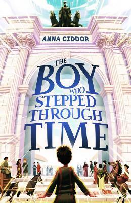 The Boy Who Stepped Through Time book