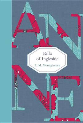 Rilla of Ingleside by L M Montgomery