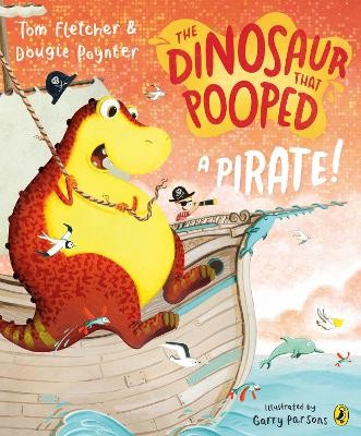 The Dinosaur that Pooped a Pirate book