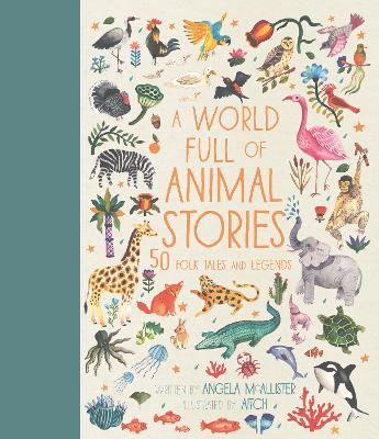 A World Full of Animal Stories UK by Angela McAllister