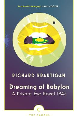 Dreaming of Babylon by Richard Brautigan