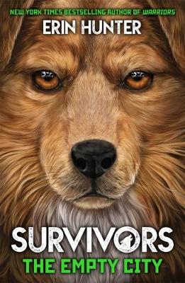 Survivors Book 1: The Empty City by Erin Hunter