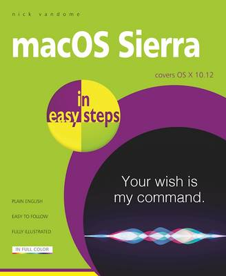 macOS Sierra in easy steps by Nick Vandome