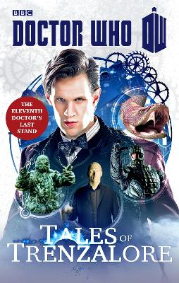 Doctor Who: Tales of Trenzalore by Justin Richards