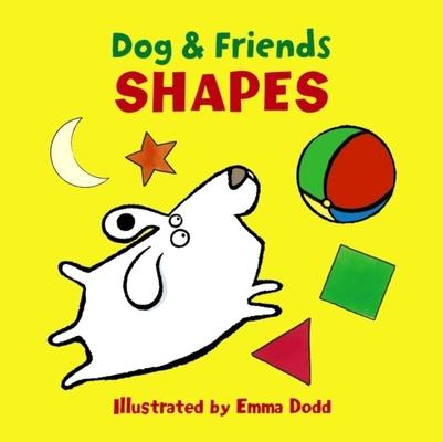 Dog & Friends: Shapes by Emma Dodd