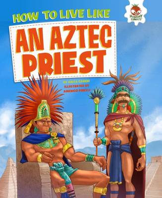 How to Live Like an Aztec Priest book