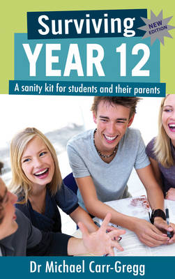 Surviving Year 12 by Michael Carr-Gregg