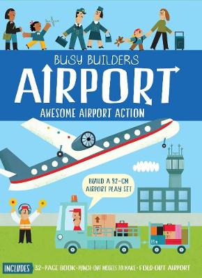 Busy Builders: Airport by Timothy Knapman