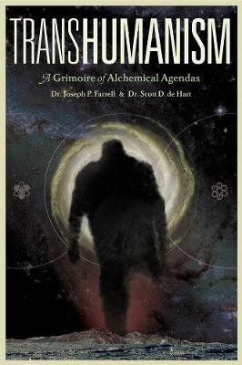 Transhumanism by Joseph P. Farrell