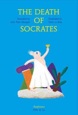 The Death of Socrates by Jean Paul Mongin