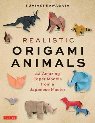Realistic Origami Animals: 32 Amazing Paper Models from a Japanese Master book