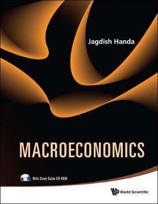 Macroeconomics (With Study Guide Cd-rom) by Jagdish Handa