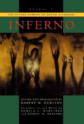 The The Divine Comedy of Dante Alighieri The Divine Comedy of Dante Alighieri Inferno Volume 1 by Robert M. Durling