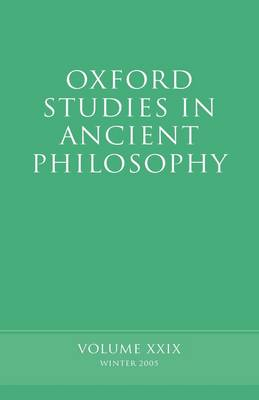 Oxford Studies in Ancient Philosophy XXIX by David Sedley