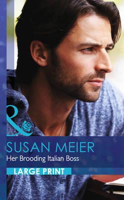 Her Brooding Italian Boss by Susan Meier