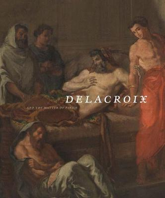 Delacroix and the Matter of Finish book