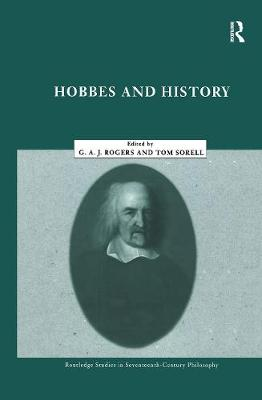 Hobbes and History by Thomas Sorell