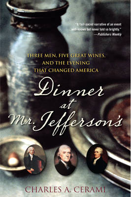 Dinner at Mr.Jefferson's by Charles A. Cerami