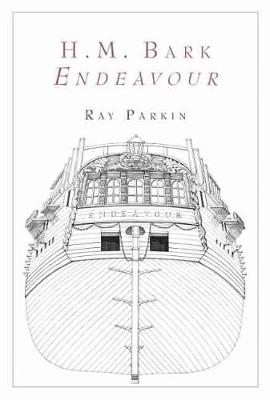 H.M. Bark Endeavour Box Set by Ray Parkin