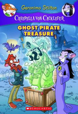Ghost Pirate Treasure by Geronimo Stilton