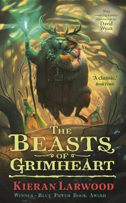 The Five Realms: The Beasts of Grimheart by Kieran Larwood
