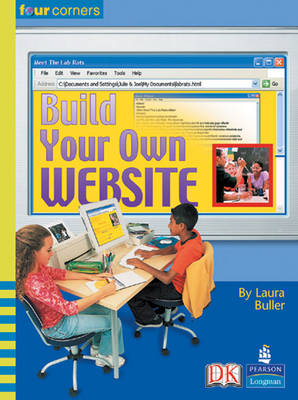 Four Corners: Build Your Own Website by Laura Buller