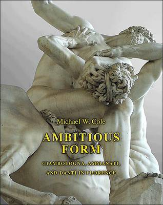 Ambitious Form by Michael W. Cole
